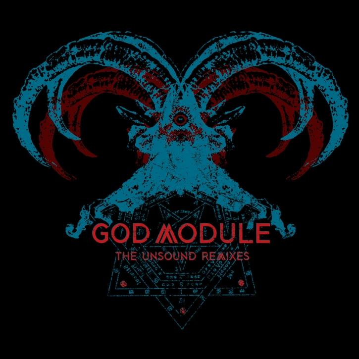 GOD MODULE The Unsound Remixes CD Digipack 2020 (VÖ 07.08)