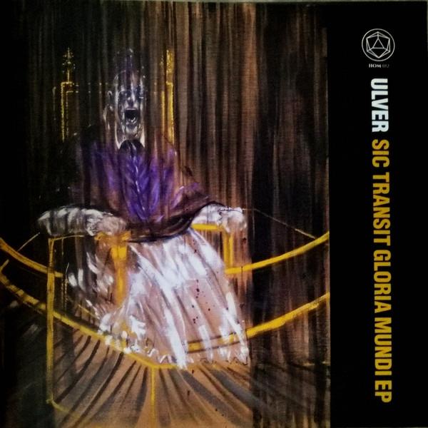 ULVER Sic Transit Gloria Mundi EP LP VINYL 2018