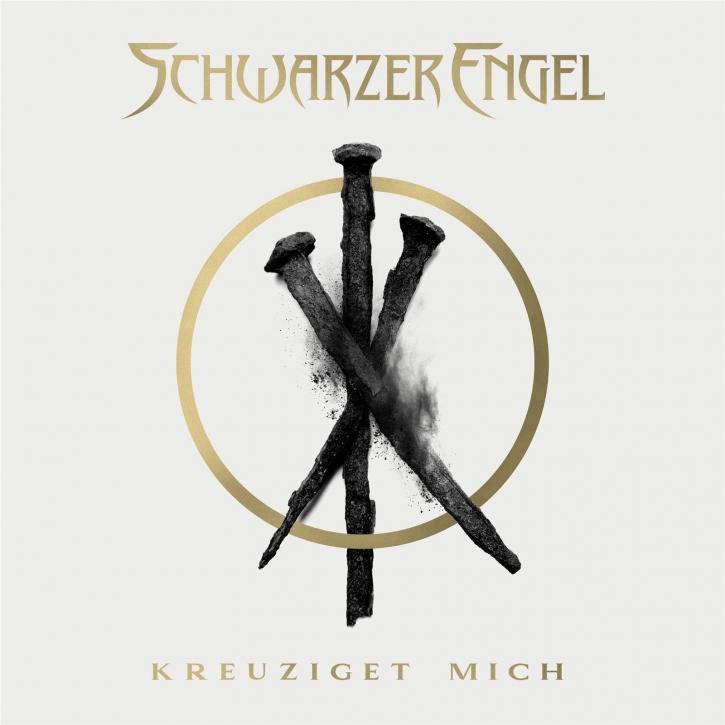 SCHWARZER ENGEL Kreuziget Mich CD Digipack 2020 (VÖ 02.10)