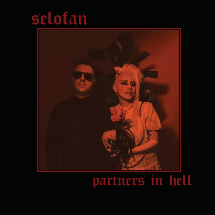 SELOFAN Partners in Hell CD Digipack 2020 (VÖ 06.11)