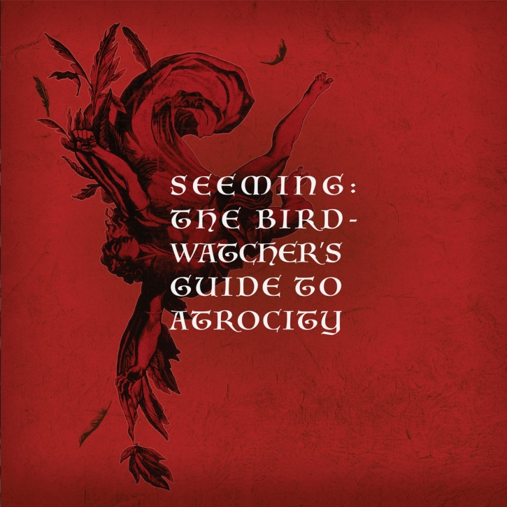 SEEMING The Birdwatcher's Guide to Atrocity LIMITED 2CD 2020