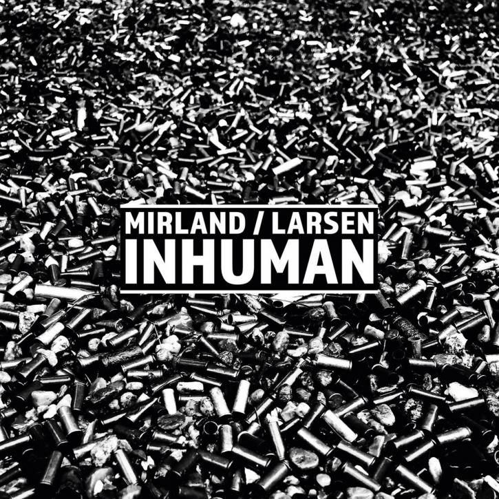 MIRLAND / LARSEN Inhuman CD Digipack 2020 LTD.300