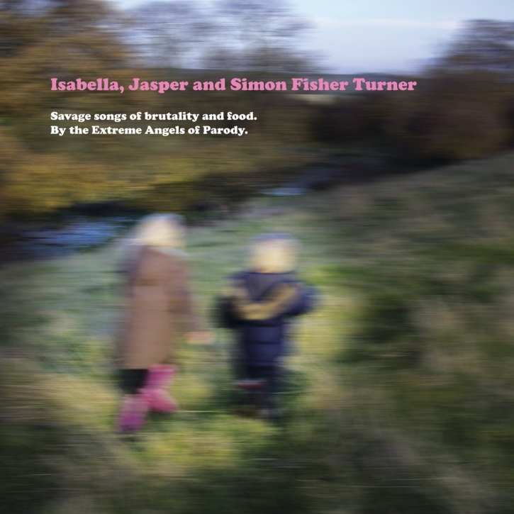 ISABELLA, JASPER AND SIMON FISHER TURNER Savage Songs of Brutality and Food. By the extreme Angels of Parody LIMITED CD Digipack 2020