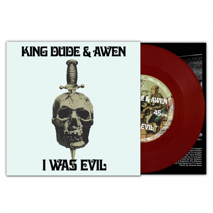 "KING DUDE & AWEN I was Evil LIMITED 7"" VINYL 2021"