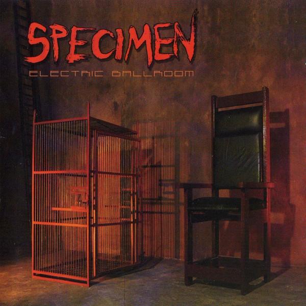 SPECIMEN Electric Ballroom CD 2007
