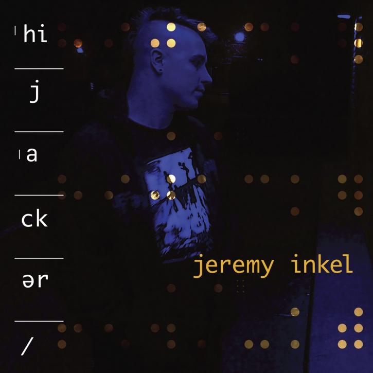 JEREMY INKEL Hijacker CD 2020 (FRONT LINE ASSEMBLY)