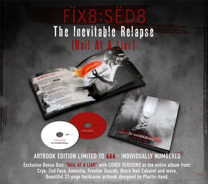 FIX8:SED8 The Inevitable Relapse (Rail At A Liar) 2CD+BUCH 2021 LTD.666 (VÖ 22.01)