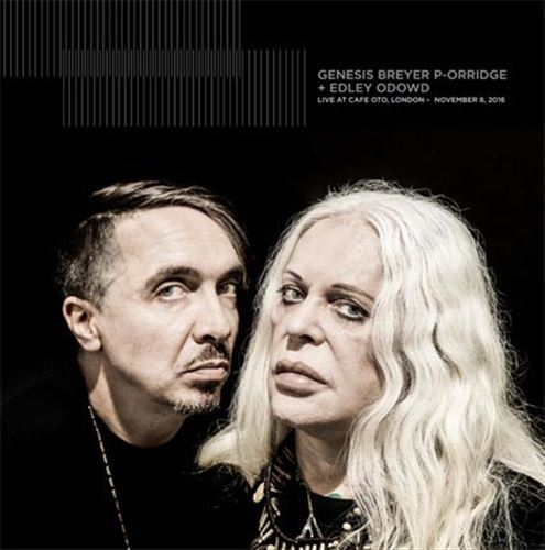 GENESIS BREYER P-ORRIDGE + EDLEY ODOWD Live At Cafe OTO, London - November 8, 2016 LP VINYL 2017 LTD.300