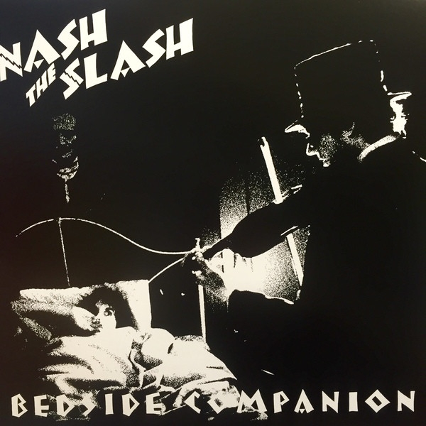 "NASH THE SLASH Bedside Companion 12"" VINYL 2016"