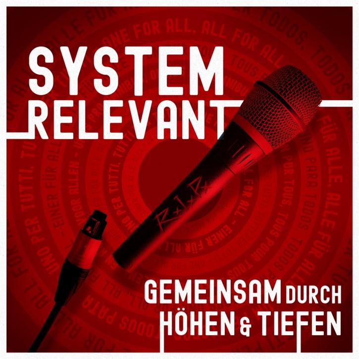 SYSTEMRELEVANT Gemeinsam durch Höhen & Tiefen CD 2020 (VÖ 18.12)