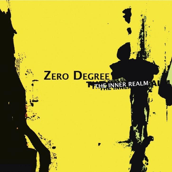 ZERO DEGREE The Inner Realm CD 2008