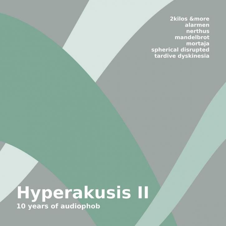 HYPERAKUSIS II CD 2014 (Spherical Disrupted MANDELBROT Alarmen)