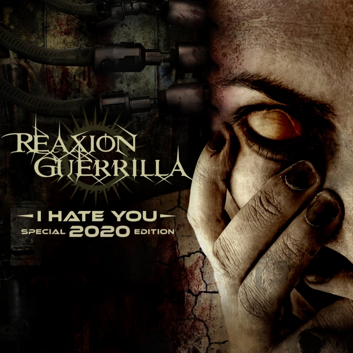 REAXION GUERILLA I hate you [2020 edition] CD Digipack 2020 LTD.100