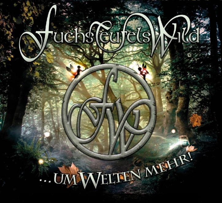 FUCHSTEUFELSWILD Um Welten Mehr CD+DVD Digipack 2016