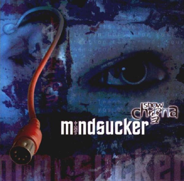 SNOW IN CHINA Mindsucker LIMITED CD 2003 (The Retrosic DAS ICH)