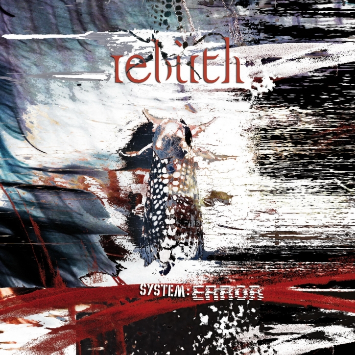 REBIRTH System:Error 2CD Digipack 2021 (VÖ 22.01)