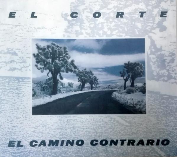 EL CORTE El Camino contrario LIMITED CD Digipack 2021