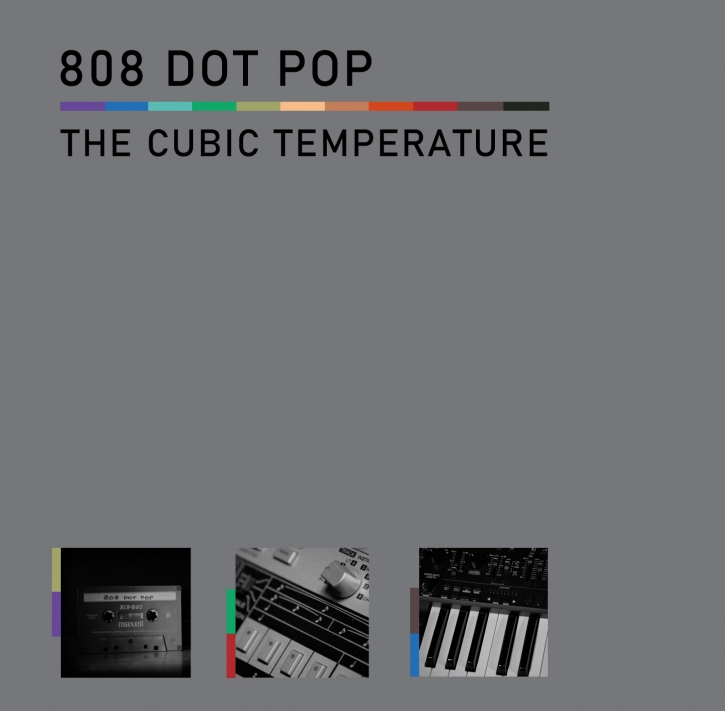 808 DOT POP The Cubic Temperature CD 2021