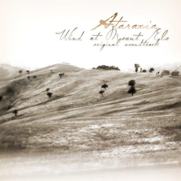 ATARAXIA Wind at Mount Elo CD 2014