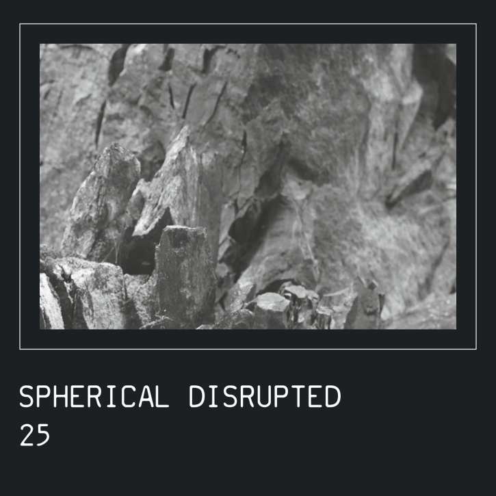 SPHERICAL DISRUPTED 25 (Past) 2CD Digipack 2021
