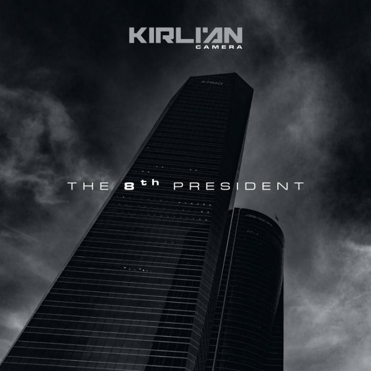 KIRLIAN CAMERA The 8th President MCD Digipack 2021 (VÖ 26.03)