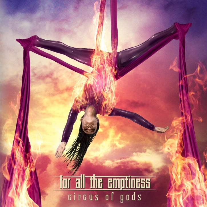 FOR ALL THE EMPTINESS Circus Of Gods CD 2021