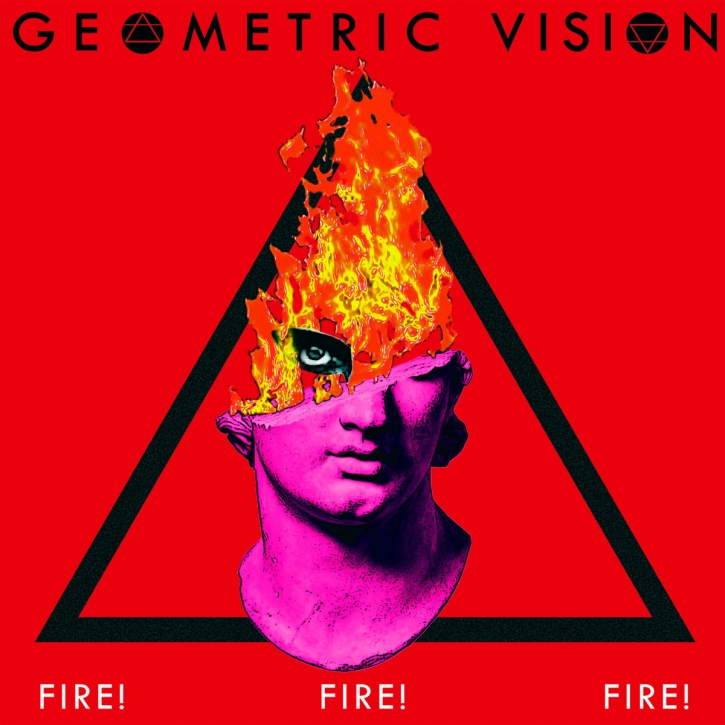 GEOMETRIC VISION Fire! Fire! Fire! (2nd press) CD Digipack 2021