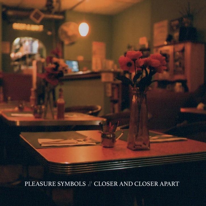 PLEASURE SYMBOLS Closer and closer apart LIMITED LP VINYL 2019
