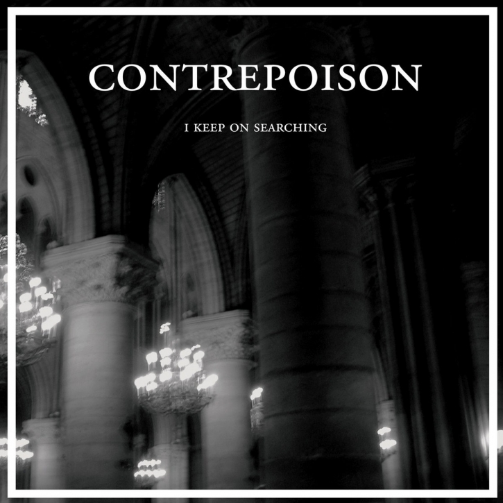 """CONTREPOISON I keep on searching LIMITED 12"""" VINYL 2014"""