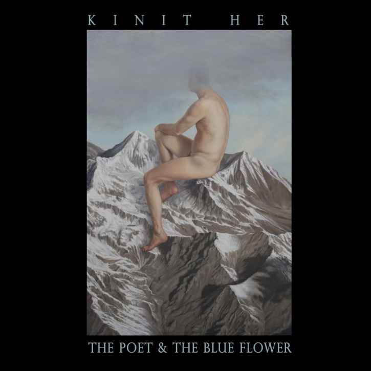 KINIT HER The Poet & the Blue Flower LIMITED LP VINYL 2013