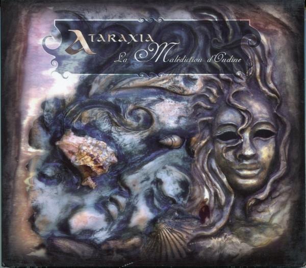 ATARAXIA La Malediction D'Ondine CD Digipack 2007