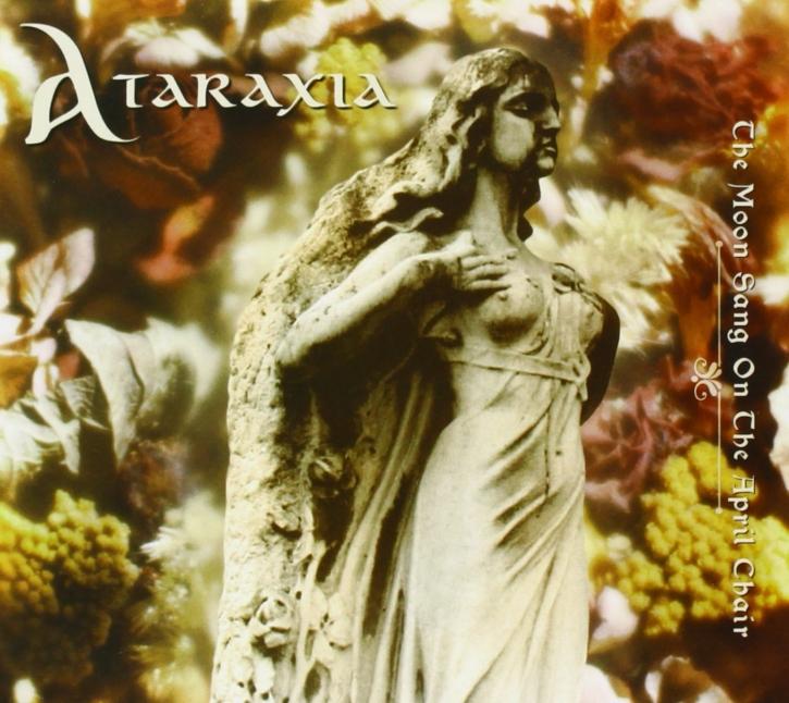 ATARAXIA The Moon Sang On The April Chair CD Digipack 2013
