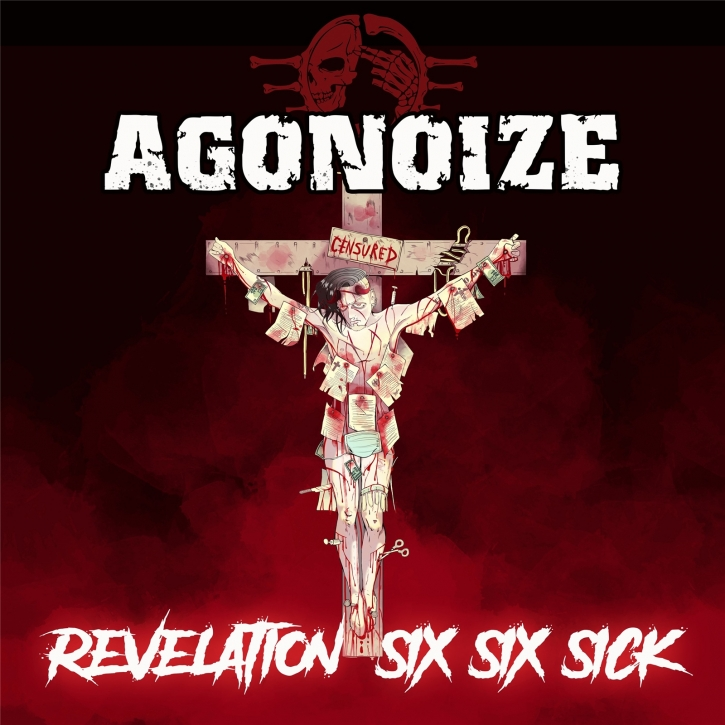 AGONOIZE Revelation Six Six Sick LIMITED 2CD 2021 (VÖ 30.04)