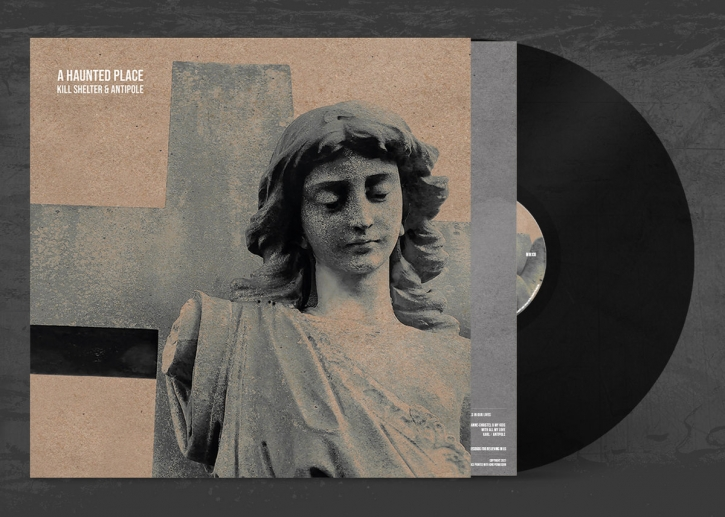 KILL SHELTER & ANTIPOLE A Haunted Place LIMITED LP VINYL 2021