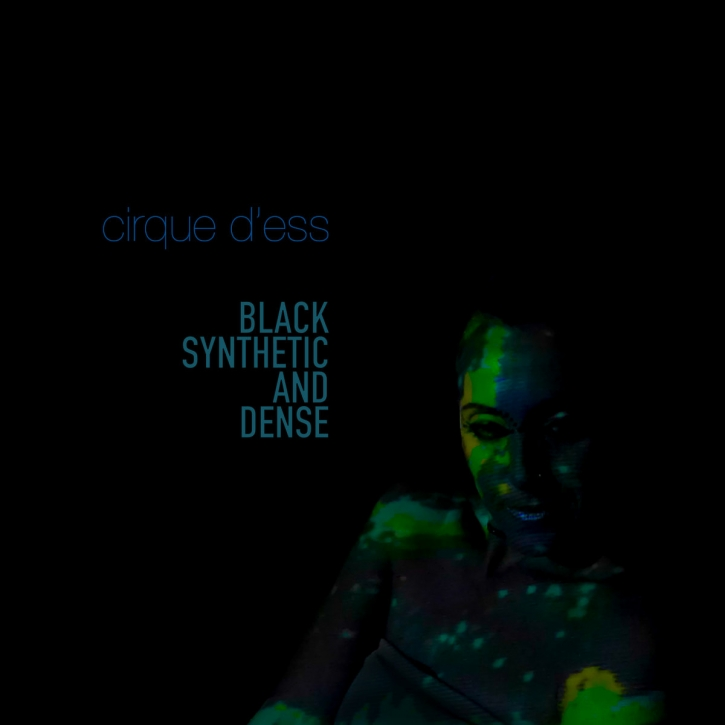 CIRQUE D'ESS Black Synthetic and Dense CD Digipack 2021