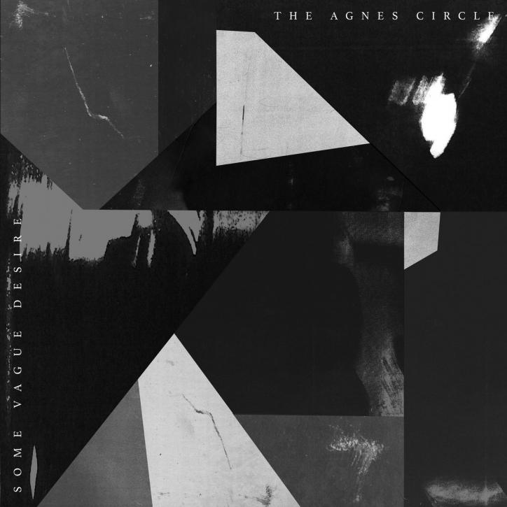 THE AGNES CIRCLE Some Vague Desire LIMITED LP GREY VINYL 2021