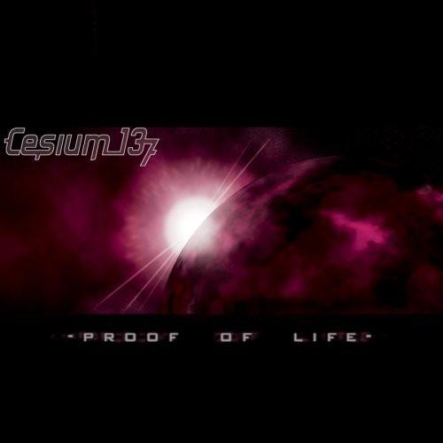 CESIUM_137 Proof Of Life CD 2007