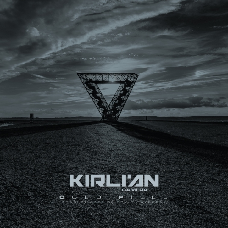 KIRLIAN CAMERA Cold Pills (Scarlet Gate of Toxic Daybreak) 2CD Digipack 2021 (VÖ 14.05)