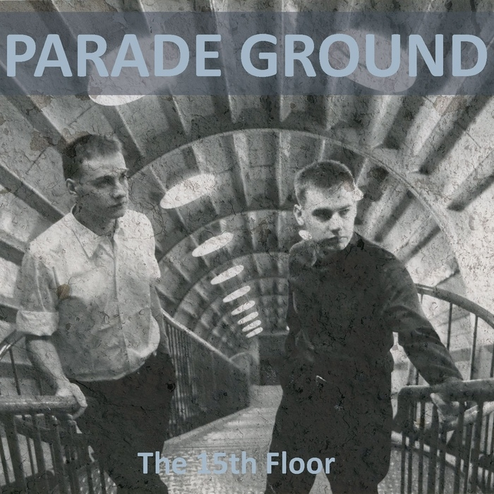PARADE GROUND The 15th Floor [extended] CD Digipack 2021