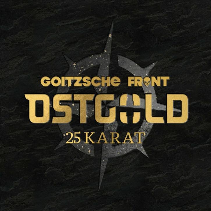 GOITZSCHE FRONT Ostgold - 25 Karat CD Digipack 2021 (VÖ 10.09)