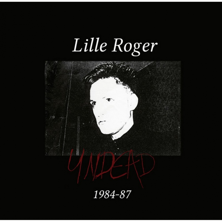 LILLE ROGER (BRIGHTER DEATH NOW) Undead 5CD BOX 2021