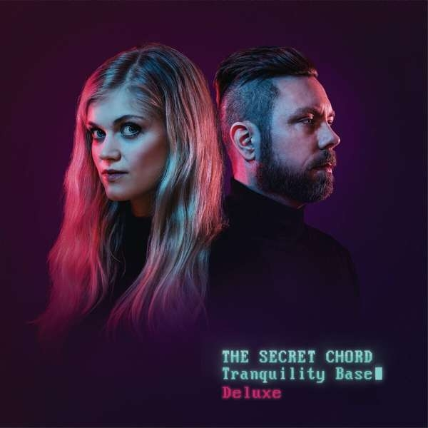 THE SECRET CHORD Tranquility Base (Deluxe) CD Digipack 2021