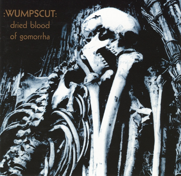 WUMPSCUT Dried Blood Of Gomorrha (US Edition) CD 1997