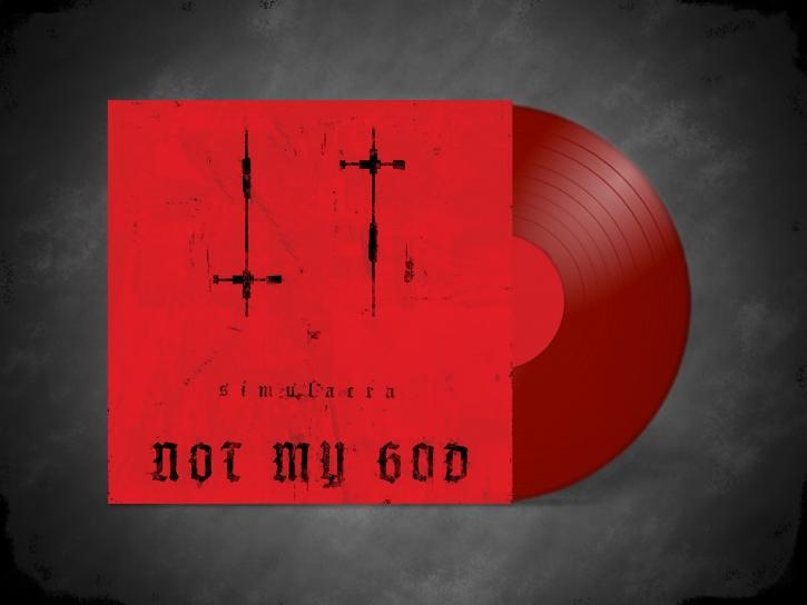 NOT MY GOD Simulacra LIMITED LP RED VINYL 2021 (Psyclon Nine SKOLD) (VÖ 29.10)