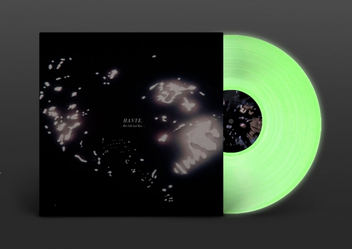 HANTE. Her Fall and Rise [limited GLOW IN THE DARK] LP VINYL 2021 (VÖ 09.07)