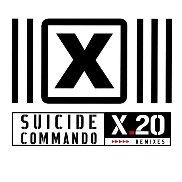 SUICIDE COMMANDO X.20 (Remixes) CD 2007
