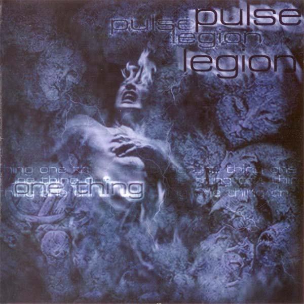 PULSE LEGION One Thing CD 1999