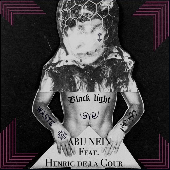 """ABU NEIN feat. HENRIC DE LA COUR Black Light / Waste LIMITED 7"""" VINYL 2021"""