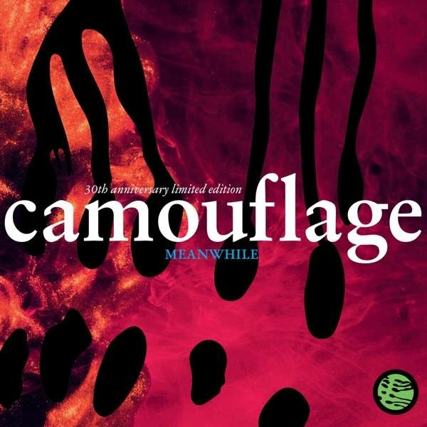 CAMOUFLAGE Meanwhile (Limited 30th Anniversary Edition) 2CD Digipack 2021 (VÖ 30.07)