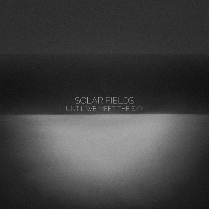 SOLAR FIELDS Until we meet the Sky CD Digipack 2020